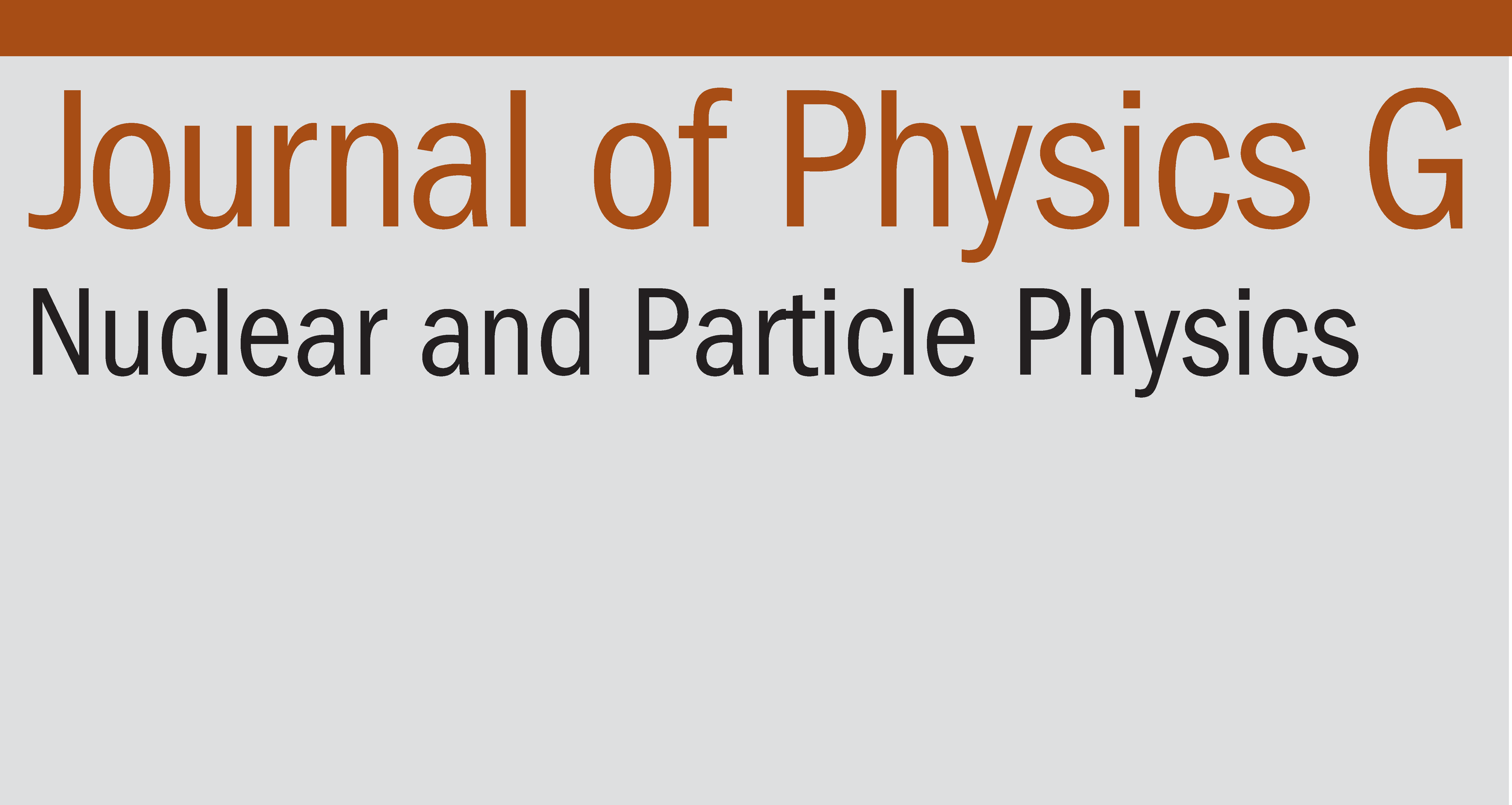 IOP Science - Journal of Physics G: Nuclear and Particle Physics